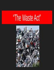 """The Waste Act"""
