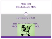 MOS+1021--Lecture+9+_Nov+27,+2014_--The+Marketing+Mix+_STUDENT+SLIDES_