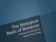 Biological Basis of Behavior - Part I