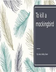 to kill a mickingbird. (haper lee).pptx