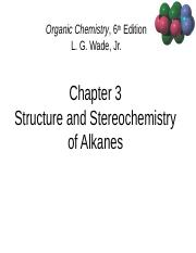 CH. 3 Stucture and Stereochemistry of Alkanes