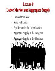 Lecture 8. Labor Market and Aggregate Supply.ppt