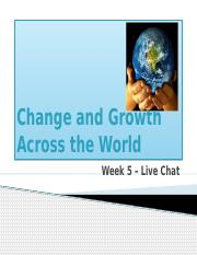 Week 5 - Change and Growth Across the World.pptx