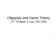 Week 10 Oligopoly and Game Theory