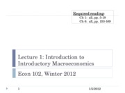 Econ+102+lecture+1%2C+1-5-12+-+Intro+to+Intro+to+Macro copy