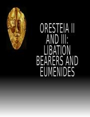 Lecture 7_Libation Bearers and Eumenides