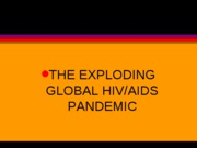 HSA 3111 Week Eleven - Aids Pandemic -2010