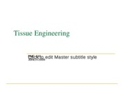 LECT21a_Tissue Engineering
