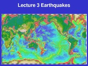 Lecture 3 - Earthquakes