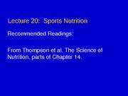 Lecture 20 - Sports Nutrition1