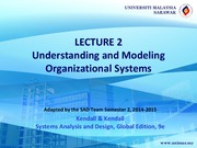 Lecture 2: Understanding and Modeling Organisational Systems