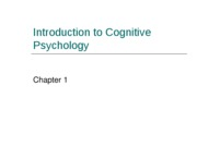 Chapter 1-Intro to Cognitive Psychology