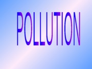 pollution-ppt-090720025050-phpapp02