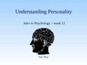 week 12- Understanding personailty (Fall 2012 - Gerrig) PPT