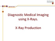 X-Ray Production Powerpoint