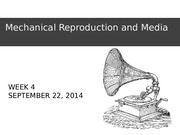 Week4.1-Mechanical Reproduction and Media