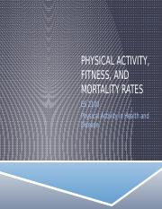 ES 2100 - PA, Fitness, and Mortality Rates - FA 15 (2).pptx