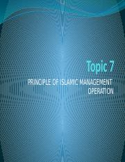 Topic 7 Principle of Islamic Management operation