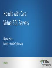 Klee_Handle_With_Care_Virtual_SQL_Servers.pdf