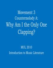 Movement 3 Countermelody - Why Am I The Only One Clapping-2