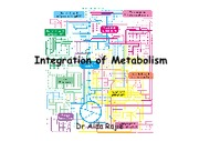 Microsoft PowerPoint - Integration of metabolism 19 jan 2012 [Compatibility Mode]
