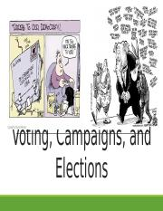 Voting, Campaigns, and Elections.pptx