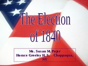 Elections of 1840 and 1844