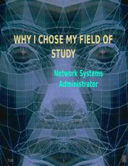 Why I chose my field of study
