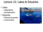Lecture 15 (WITH NOTES):  Lakes (Fall 2013)
