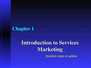 Intro to Service Marketing Ch1 Notes with student notes