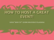 Hosting a Great Event (Presentation)