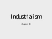 Industrialism - Chapter 13