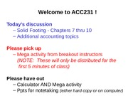 ACC231-Wk 4-Class 1-SF 7 thru 10-Accounting Concepts doc-AJEs-Accrued Exp-Deferred Rev-Accrued Rev-D