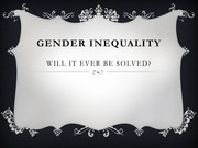 Humanities-Gender Inequality Presentation