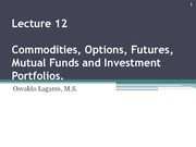 Lecture_12._Commodities_Options_Futures_Mutual_Funds_and_Investment_Portfolios