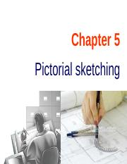 Chapter 05 Pictorial sketching.ppt