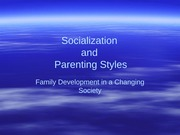 FAMILY DEVELOPMENT (Parenting Styles)