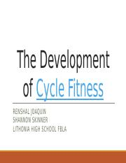The Development of Cycle Fitness.pptx