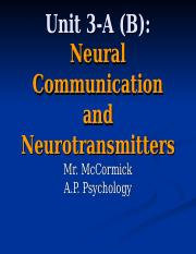 A.P._Psychology_3-A_(B)_-_Neural_Communication_and_Neurotransmitters