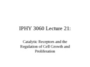 Lecture 21 Catalytic Receptors and the Regulation of Cell Growth and Proliferation