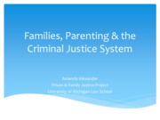 Lecture 8 Families, Parenting & the Criminal Justice System