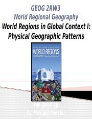 GEOG 2RW3 Lecture 04 - World Regions in Global Context I - Physical Geographic Patterns