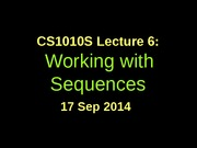 CS1010S-lec6-Working with Sequences