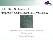 ECE 307 SP Lecture 1 Filters and Frequency Response