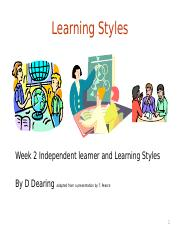 Week 2 Learning Styles  Independant Learner.ppt