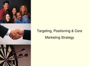 Targeting, Positioning and Core Strategy