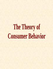 Lecture - 6 - Theory of Consumer Behavior - Cardinal Approach.ppt