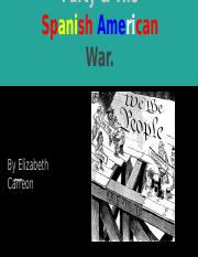 Populist Party & The Spanish American War