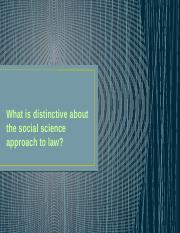 1.What+is+distinctive+about+the+social+science+approach+to+law