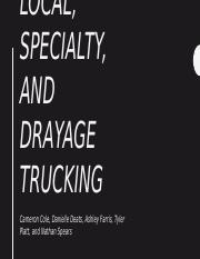 Local, Specialty, and Drayage Trucking.pptx